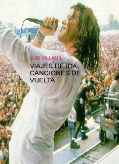 VIAJES DE IDA, CANCIONES DE VUELTA