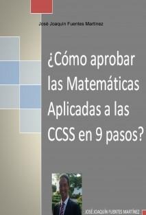 ¿CÓMO APROBAR LAS MATEMÁTICAS APLICADAS A LAS CCSS II EN 9 PASOS?