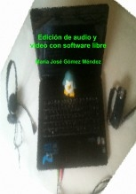 Edición de audio y vídeo con software libre
