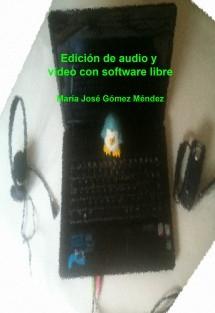 Edición de audio y vídeo con software libre