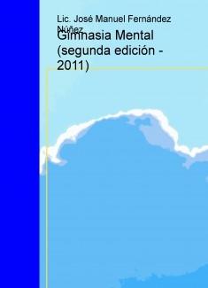 Gimnasia Mental (segunda edición - 2011)