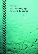101 ''everyday'' tips for losing 10 pounds