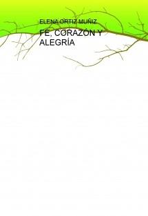 FE, CORAZÓN Y ALEGRÍA