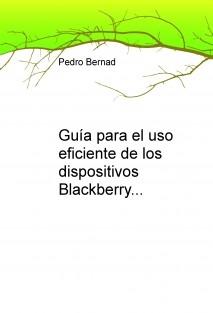Guía para el uso eficiente de los dispositivos Blackberry