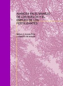 AVANCES EN EL MANEJO DE LOS SUELOS Y EL EMPLEO DE LOS FERTILIZANTES