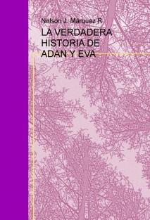 LA VERDADERA HISTORIA DE ADAN Y EVA