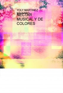 NECTAR MUSICAL Y DE COLORES