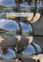 Reterritorialisation in Practice : The territorial reconfiguration of Bilbao