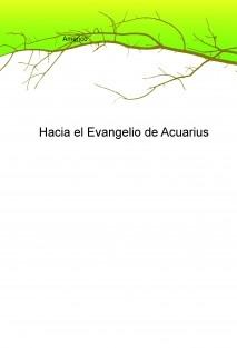 Hacia el Evangelio de Acuarius