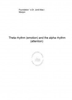 Theta rhythm (emotion) and the alpha rhythm (attention)