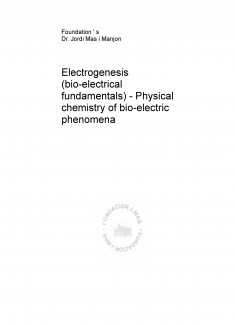 Electrogenesis (bio-electrical fundamentals) - Physical chemistry of bio-electric phenomena