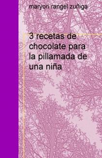 3 recetas de chocolate para la pillamada de una niña