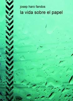 la vida sobre el papel