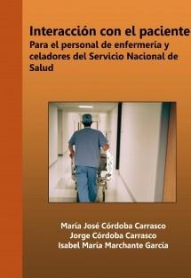 INTERACCIÓN CON EL PACIENTE PARA EL PERSONAL DE ENFERMERÍA Y CELADORES DEL SERVICIO NACIONAL DE SALUD