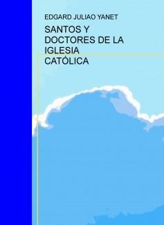 SANTOS Y DOCTORES DE LA IGLESIA CATÓLICA
