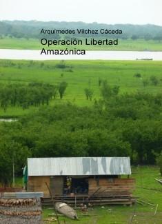 Operación Libertad Amazónica