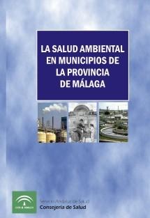 La Salud Ambiental en municipios de la provincia de Málaga