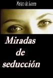 Miradas de seducción