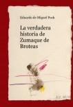 La verdadera historia de Zumaque de Broteas