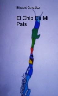 El Chip De Mi País