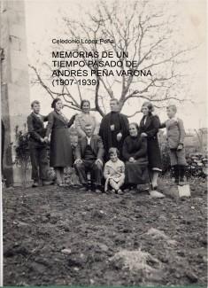 MEMORIAS DE UN TIEMPO PASADO DE ANDRÉS PEÑA VARONA (1907-1939)