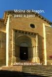 Molina de Aragón, paso a paso
