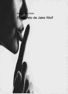 El secreto de Jake Wolf