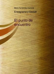EL PUNTO DE ENCUENTRO (Eneagrama y Gestalt)