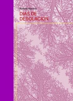 DIAS DE DESOLACION