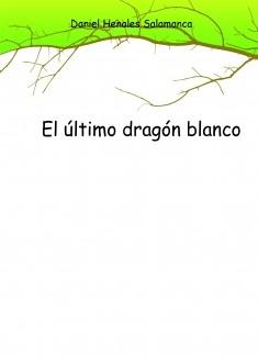El último dragón blanco