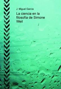 La ciencia en la filosofía de Simone Weil