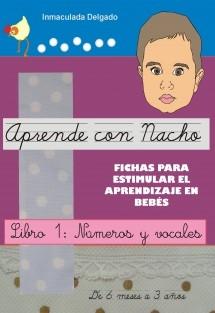 APRENDE CON NACHO - Fichas para estimular el aprendizaje en bebés.