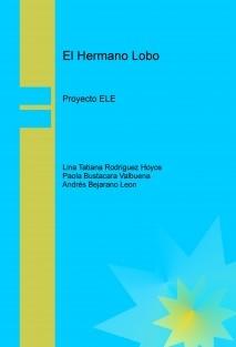 """El Hermano Lobo """"Proyecto ELE"""""""