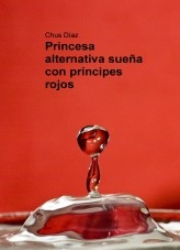 Princesa alternativa sueña con príncipes rojos