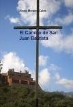 El Camino de San Juan Bautista