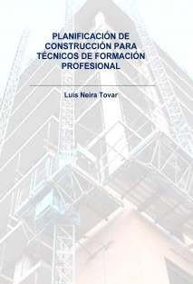 PLANIFICACIÓN DE CONSTRUCCIÓN PARA TÉCNICOS DE FORMACIÓN PROFESIONAL