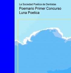 Poemario Primer Concurso Luna Poetica
