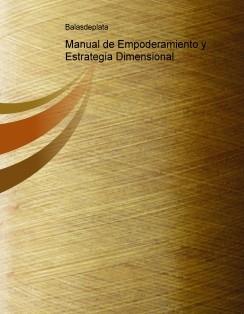 Manual de Empoderamiento y Estrategia Dimensional