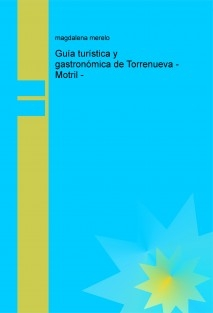 Guía Gastro-turística de Torrenueva - Motril -