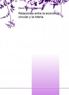 Relaciones entre la economia circular y la loteria.