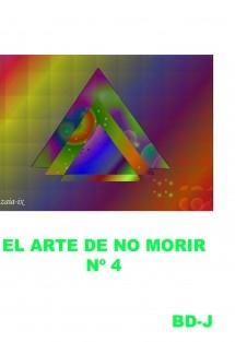 El Arte De No Morir ( Cuarta Parte )