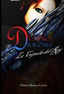 Destino y Dragones La Cúpula del Rey