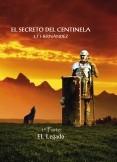 """PARTE GRATUITA (1º-Capítulo):  El secreto del centinela   1ºParte  """"El legado"""""""