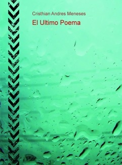 El Ultimo Poema