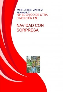 """""""M"""" EL CHICO DE OTRA DIMENSIÓN EN. NAVIDAD CON SORPRESA"""