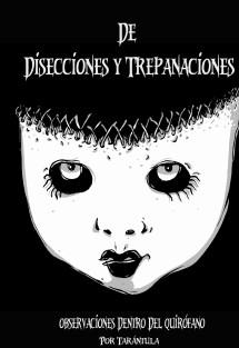 De Disecciones y Trepanaciones (Almanaque de Poesía Extrema)