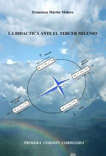 LA DIDACTICA ANTE EL TERCER MILENIO