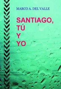 Santiago, tú y yo.