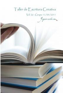 Taller de Escritura Creativa Vol. 26 – Grupo 11/05/2011.