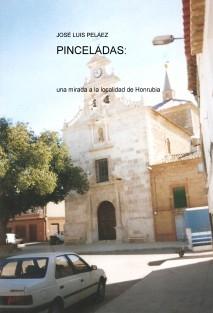 PINCELADAS: una mirada a la localidad de Honrubia